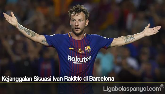 Kejanggalan Situasi Ivan Rakitic di Barcelona