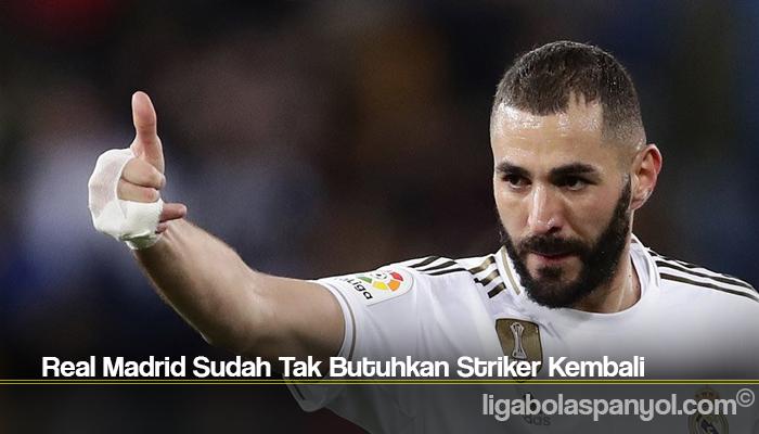Real Madrid Sudah Tak Butuhkan Striker Kembali