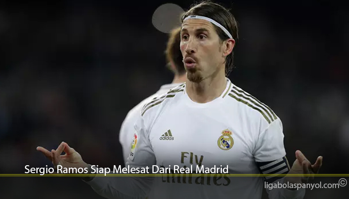 Sergio Ramos Siap Melesat Dari Real Madrid