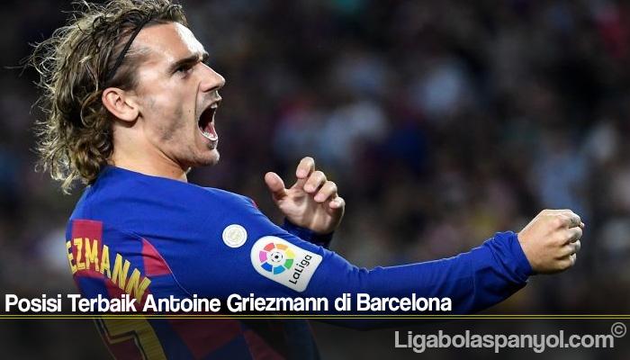 Posisi Terbaik Antoine Griezmann di Barcelona